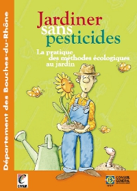 Le guide jardiner sans pesticides